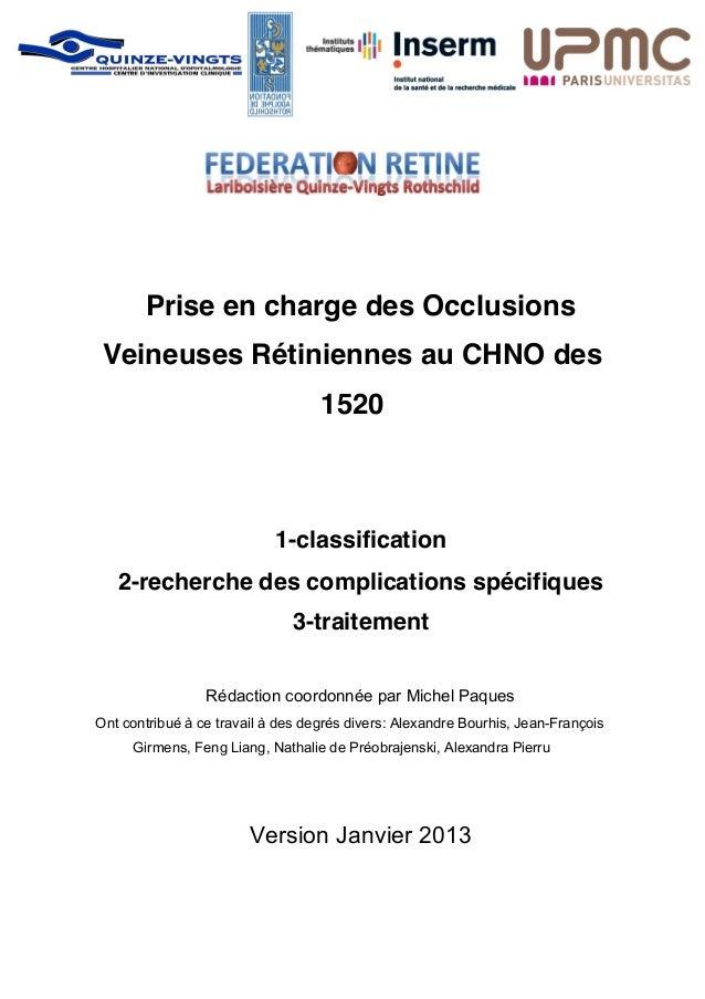 Prise en charge des Occlusions Veineuses Rétiniennes au CHNO des                                   1520                   ...