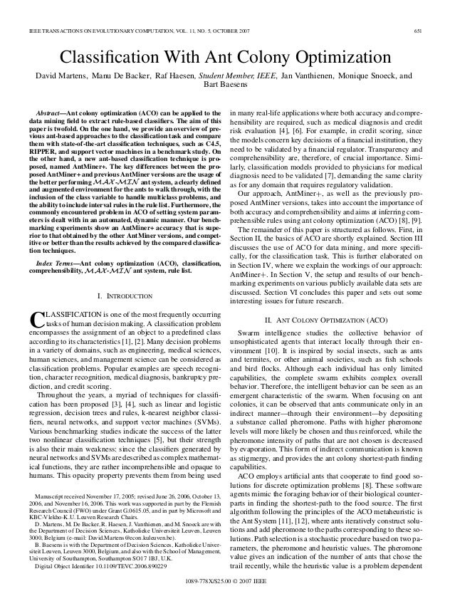 IEEE TRANSACTIONS ON EVOLUTIONARY COMPUTATION, VOL. 11, NO. 5, OCTOBER 2007 651 Classification With Ant Colony Optimization...