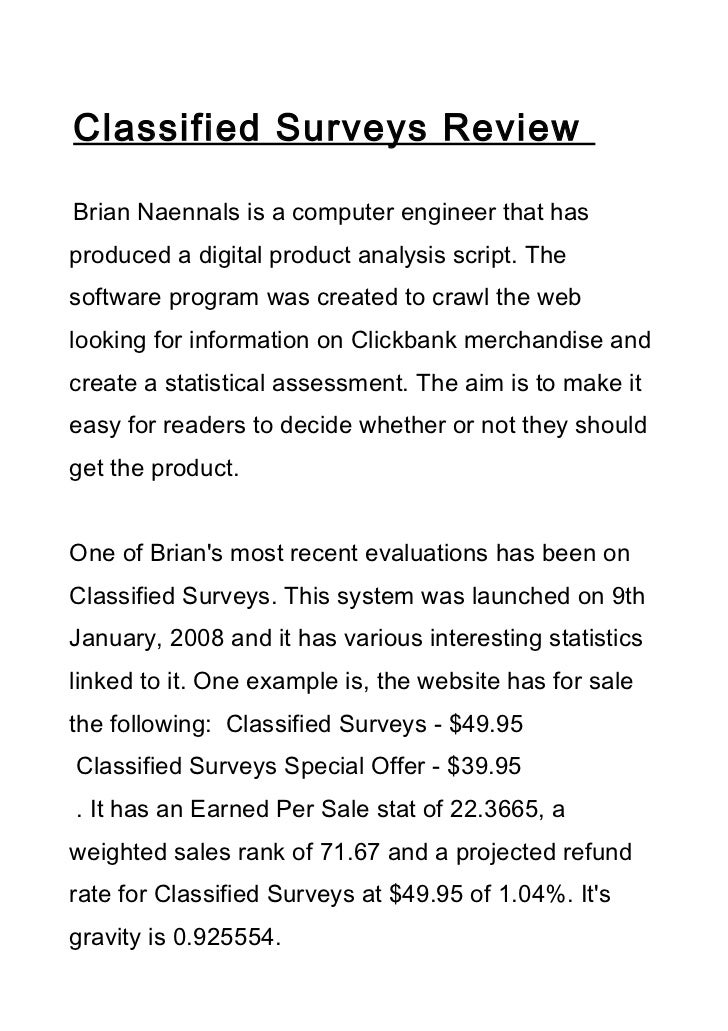 Classified Surveys ReviewBrian Naennals is a computer engineer that hasproduced a digital product analysis script. Thesoft...
