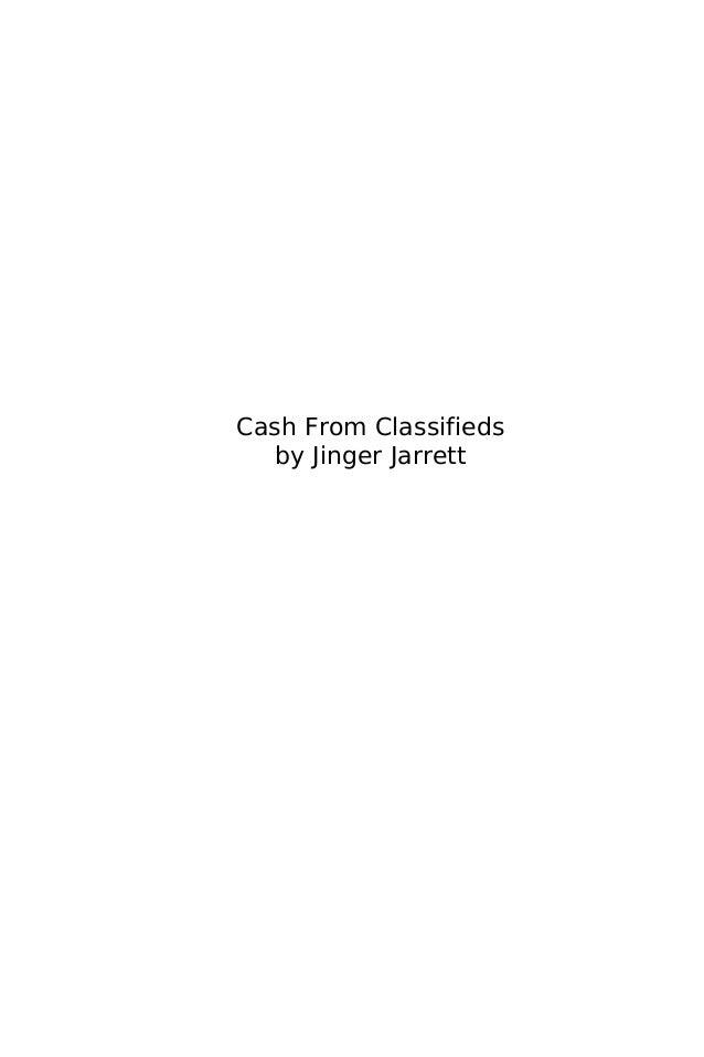 Cash From Classifieds  by Jinger Jarrett