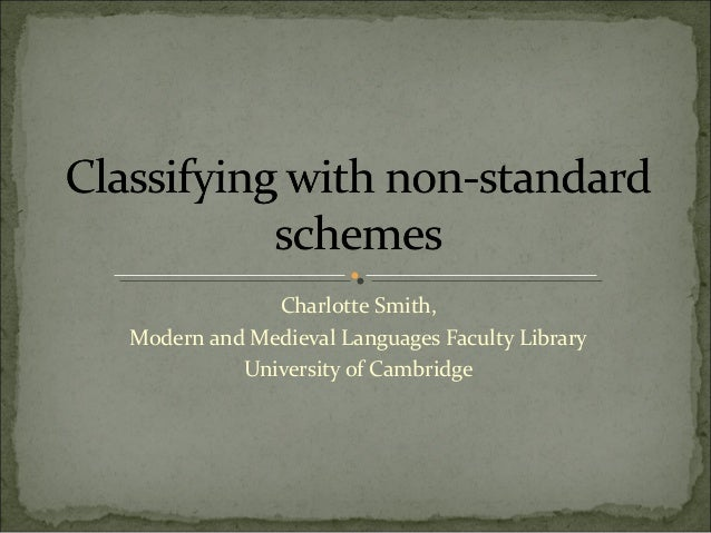Charlotte Smith, Modern and Medieval Languages Faculty Library University of Cambridge