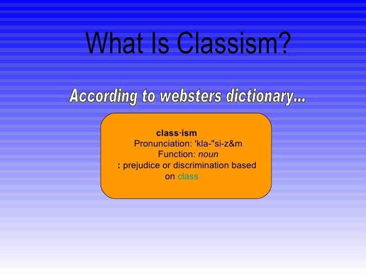Classism Slide 2