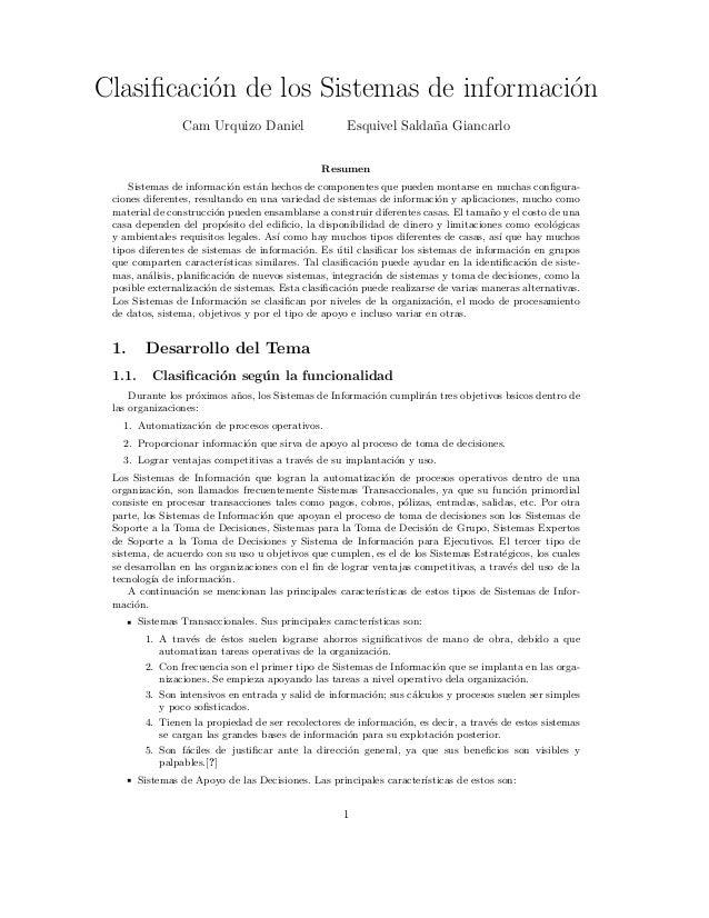 Clasificaci´on de los Sistemas de informaci´on Cam Urquizo Daniel Esquivel Salda˜na Giancarlo Resumen Sistemas de informaci...