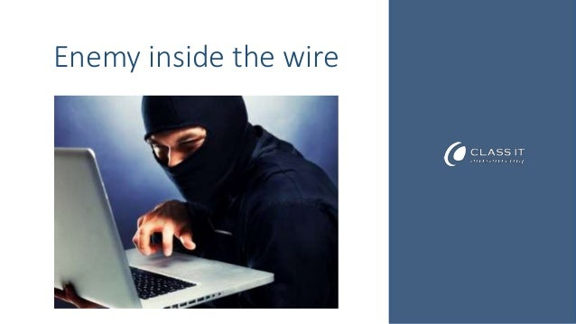 Enemy inside the wire