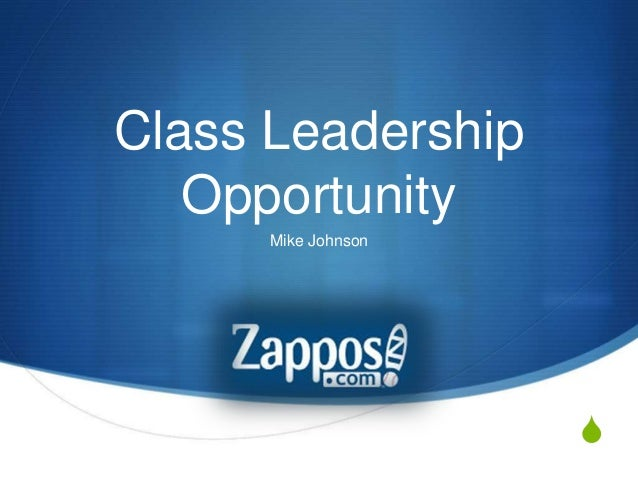 S Class Leadership Opportunity Mike Johnson