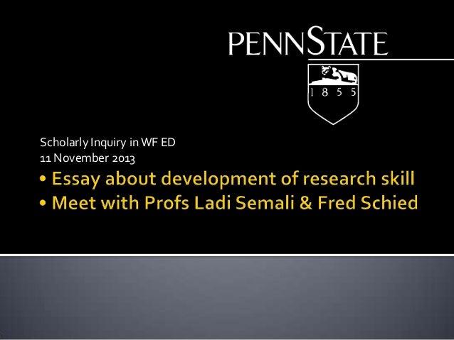 Scholarly Inquiry in WF ED 11 November 2013