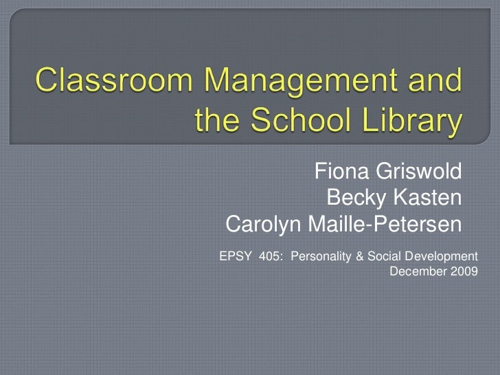Classroom Management and the School Library