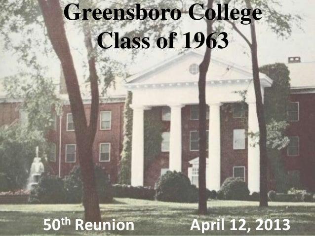 Greensboro CollegeClass of 196350th Reunion April 12, 2013