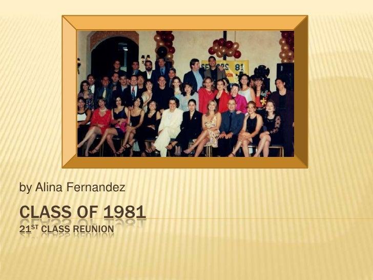 Class of 1981 21st Class reunion<br />by Alina Fernandez<br />