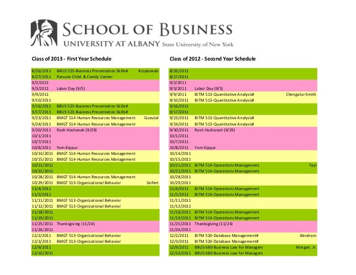 Class of 2013 - First Year Schedule                                 Class of 2012 - Second Year Schedule8/26/2011    BBUS ...