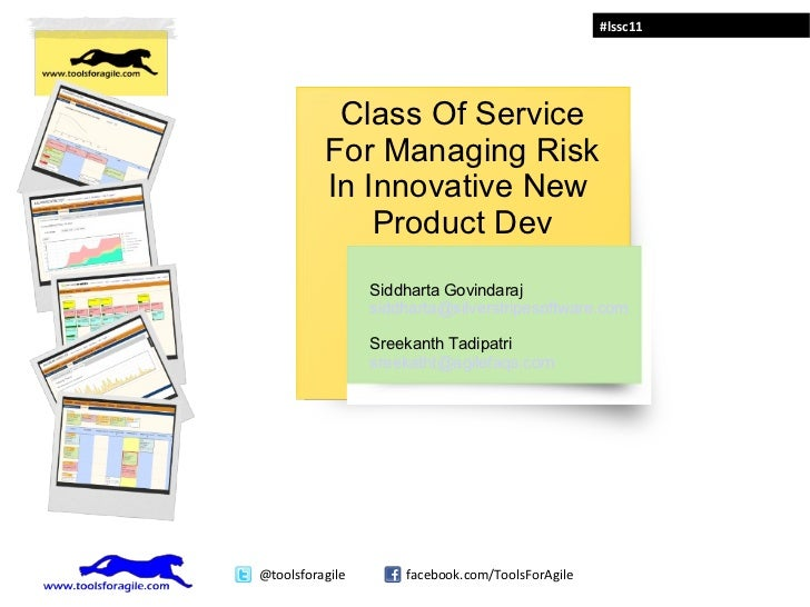 Class Of Service For Managing Risk In Innovative New  Product Dev Siddharta Govindaraj [email_address] Sreekanth Tadipatri...