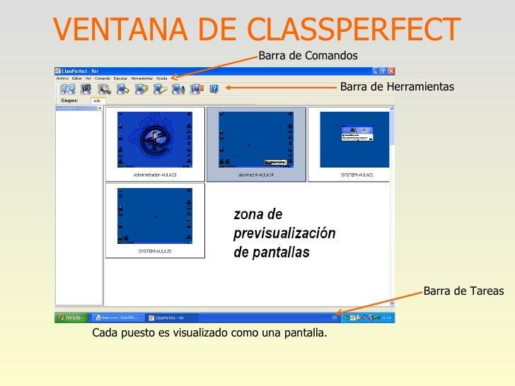VENTANA DE CLASSPERFECT Cada puesto es visualizado como una pantalla. Barra de Herramientas Barra de Comandos Barra de Tar...