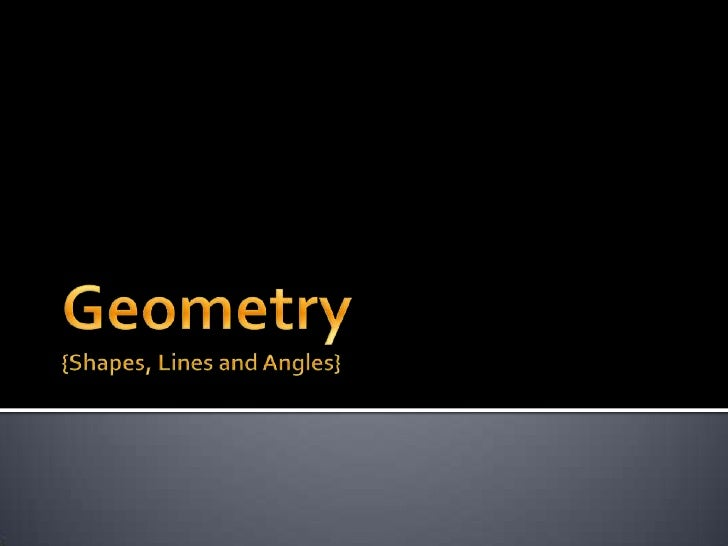 Geometry{Shapes, Lines and Angles}<br />