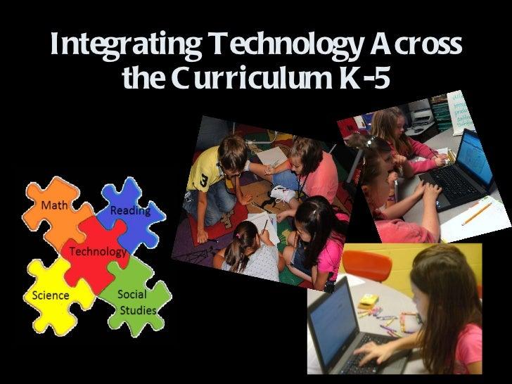 Integrating Technology Across the Curriculum K-5