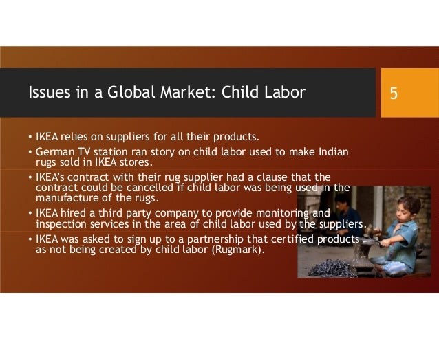 ikea and child labor Abcs of child labor15 products touched by child labor and child slavery how many do you use - duration: 2:39 childlaborcoalition 60,820 views.