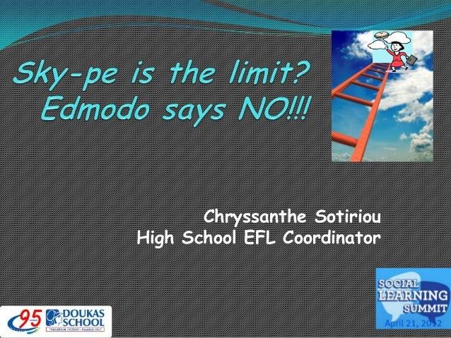 Chryssanthe Sotiriou High School EFL Coordinator