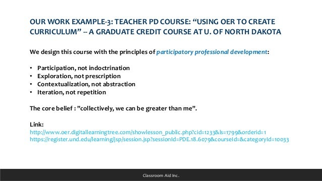 """OUR WORK EXAMPLE-3: TEACHER PD COURSE: """"USING OER TO CREATE CURRICULUM"""" -- A GRADUATE CREDIT COURSE AT U. OF NORTH DAKOTA ..."""