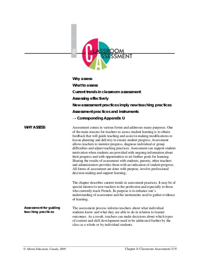© Alberta Education, Canada, 2009 Chapter 8: Classroom Assessment /119 Why assess What to assess Current trends in classro...