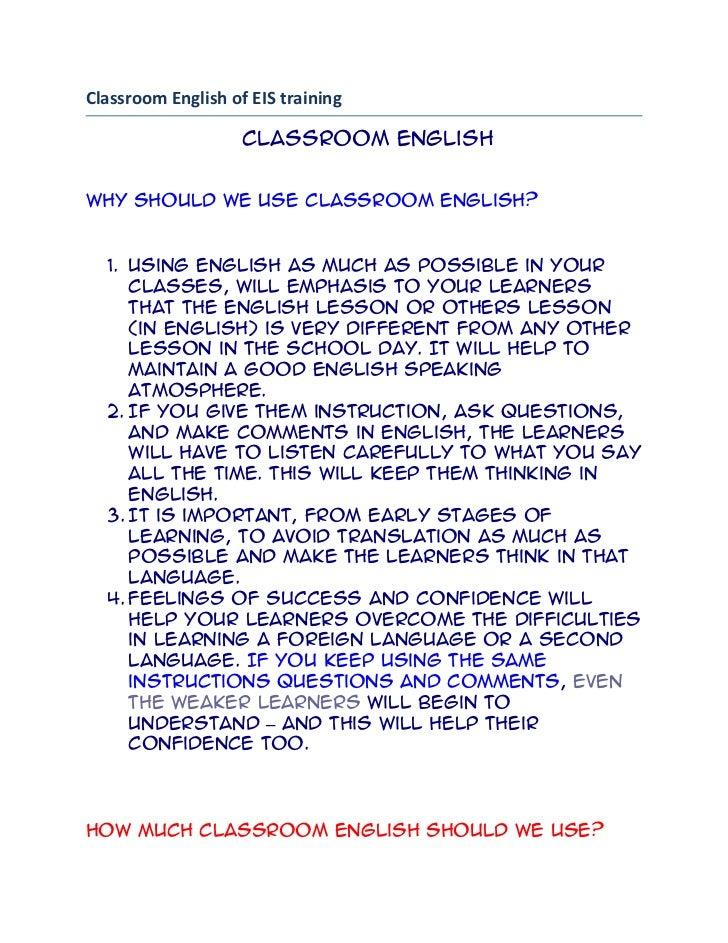 Classroom English of EIS training<br /> Classroom English<br />Why should we use classroom English?<br />Using English as ...
