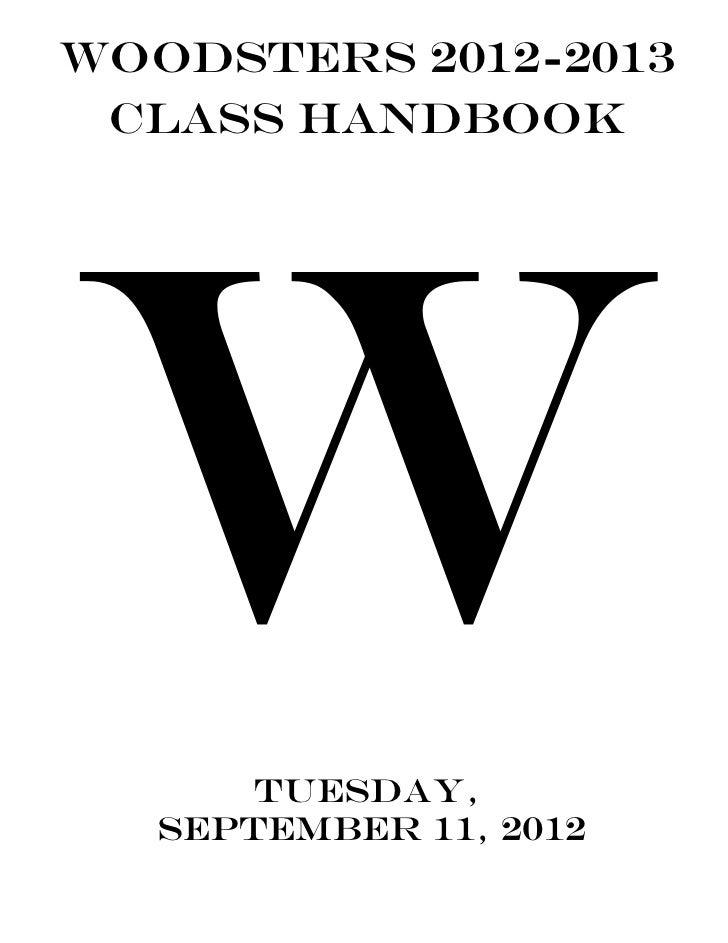 Woodsters 2012-2013 Class Handbook       Tuesday,   September 11, 2012