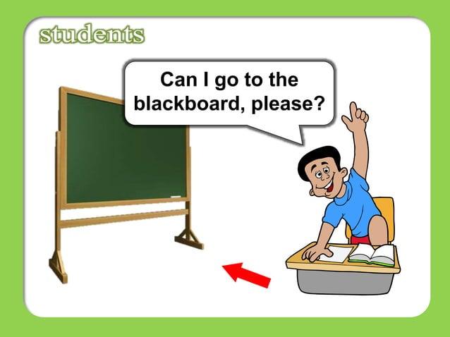 Can I go to the blackboard, please?