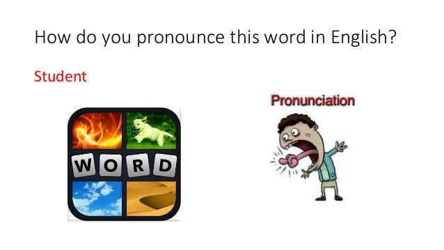 How do you pronounce this word in English? Student