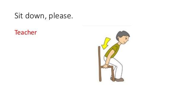Sit Down Please