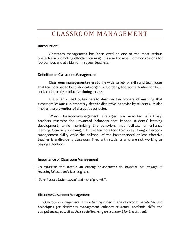 CLASSROOM MANAGEMENT Introduction: Classroom management has been cited as one of the most serious obstacles in promoting e...