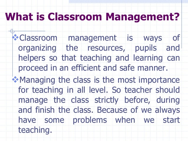 significance of classroom management