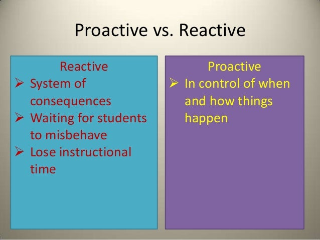 classroom management the preventive perspective Key theorists on classroom management  (2000): theory is a non-adversarial method which requires that teacher's help students learn to develop self-control by .
