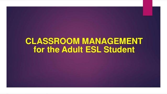 Adult classroom management