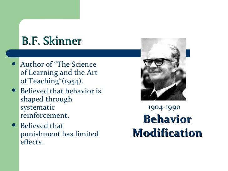 an analysis of bf skinners theory of human behavior and its applications Behavioral learning theory: operant • b f skinner • basic view • human behavior can be explained by a set of laws.