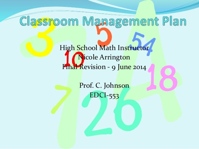 Classroom Management Design ~ Classroom management plan final