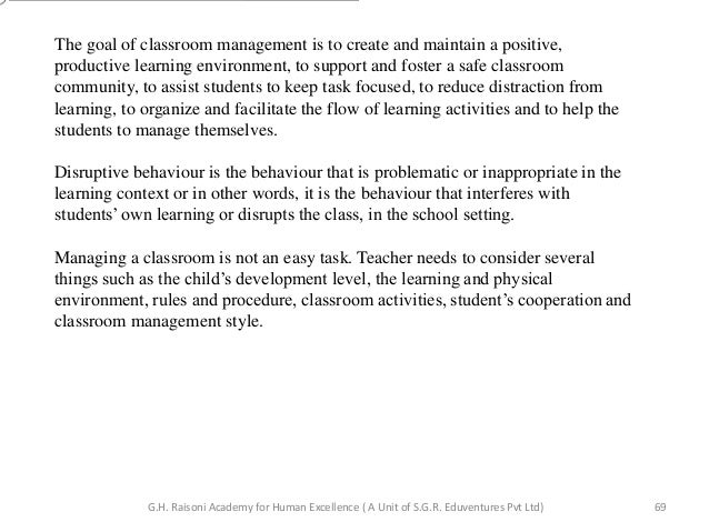 teacher use positive behavior support to maintain an orderly learning environment Proven pbs strategies include altering the classroom environment positive behavioral support for his behavior when staff use restraint to keep him from.