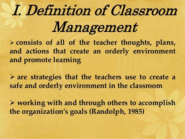 d39b15306 What are the concepts of Classroom Management