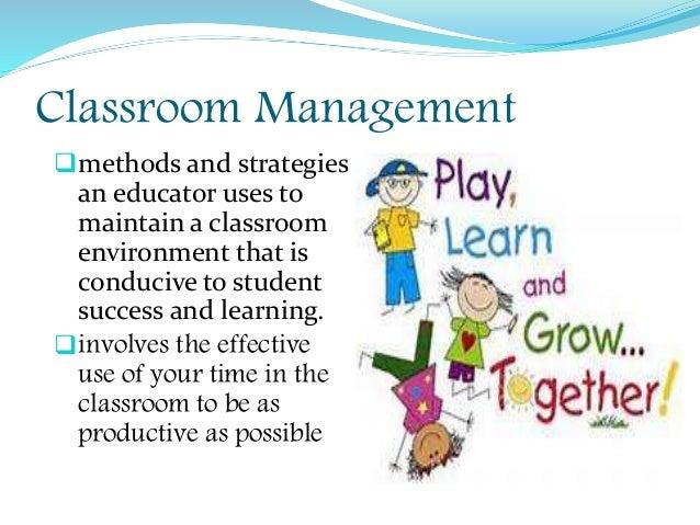 classroom management techniques Classroom management techniques that promote student empowerment and   student surveys that measured teachers' classroom management techniques and.
