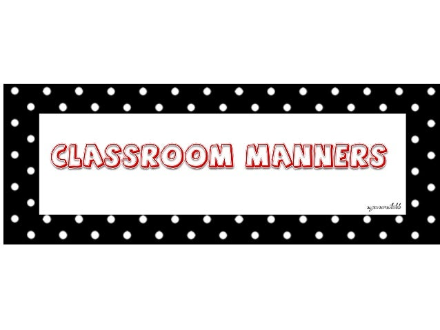 classroom manners