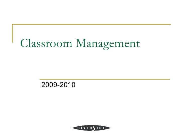 Classroom Management   2009-2010