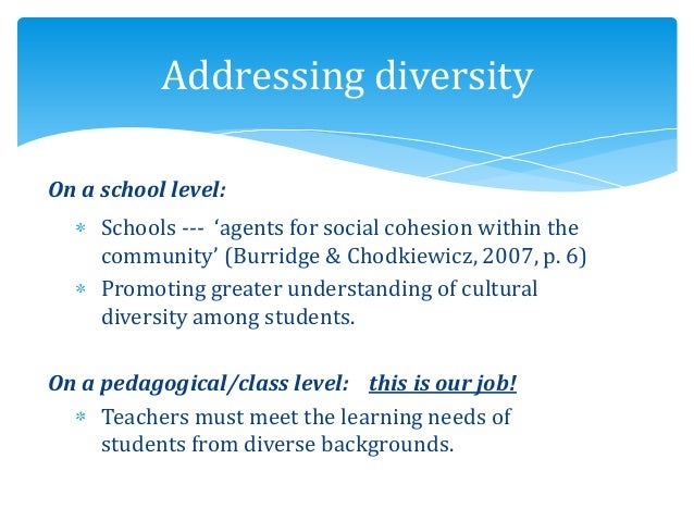 On a school level: Schools --- 'agents for social cohesion within the community' (Burridge & Chodkiewicz, 2007, p. 6) Prom...