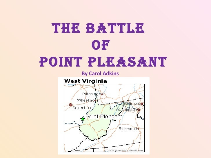 The Battle  of Point Pleasant By Carol Adkins