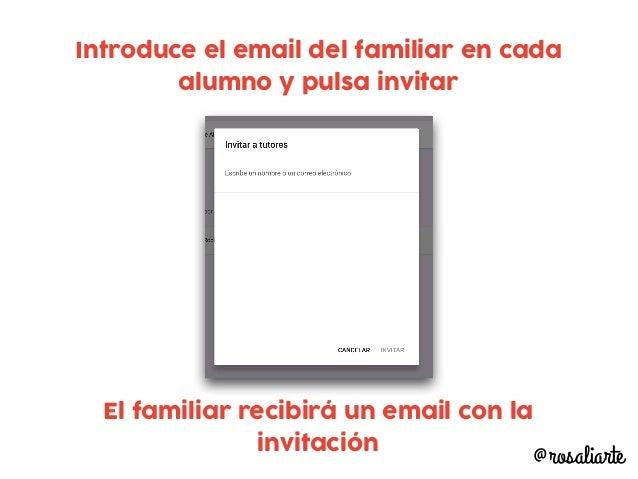 Puedes escribir a todos los familiares pulsando en enviar correo a todos los tutores @rosaliarte