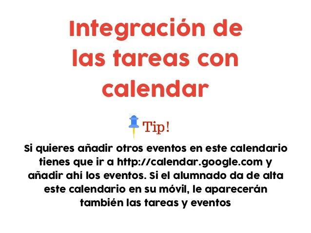 Si quieres añadir otros eventos en este calendario tienes que ir a http://calendar.google.com y añadir ahí los eventos. Si...