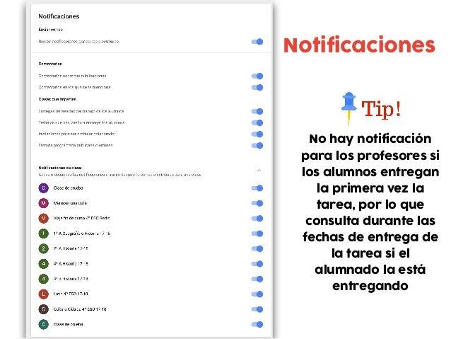 Notificaciones No hay notificación para los profesores si los alumnos entregan la primera vez la tarea, por lo que consult...