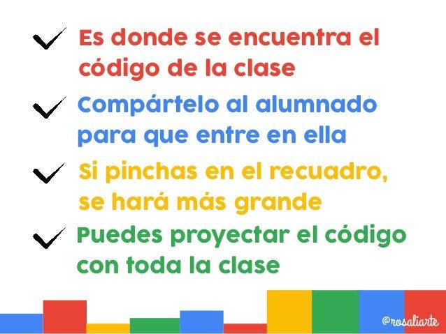 Es donde se encuentra el código de la clase @rosaliarte Compártelo al alumnado para que entre en ella Puedes proyectar el ...