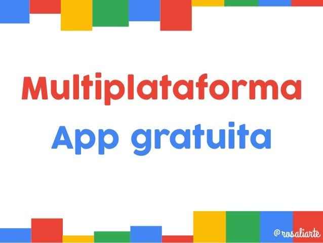 Multiplataforma App gratuita @rosaliarte