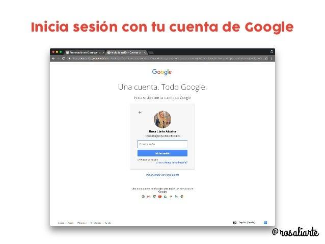 Inicia sesión con tu cuenta de Google @rosaliarte