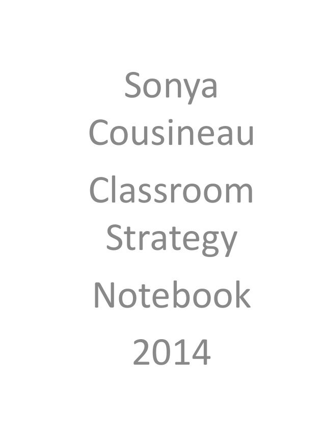 Sonya Cousineau Classroom Strategy Notebook 2014