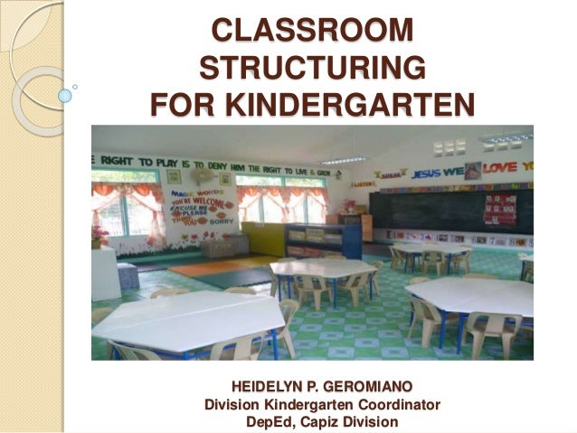 Classroom Structuring For Kindergarten