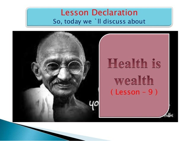 essay on health is wealth for class 5 You are blessed to have a good health and decent wealth, but imagine one  to  spend time or a single penny to sign up for a fitness class or yoga class  why is  healthcare important essay  it takes just 5 minutes to sign up.
