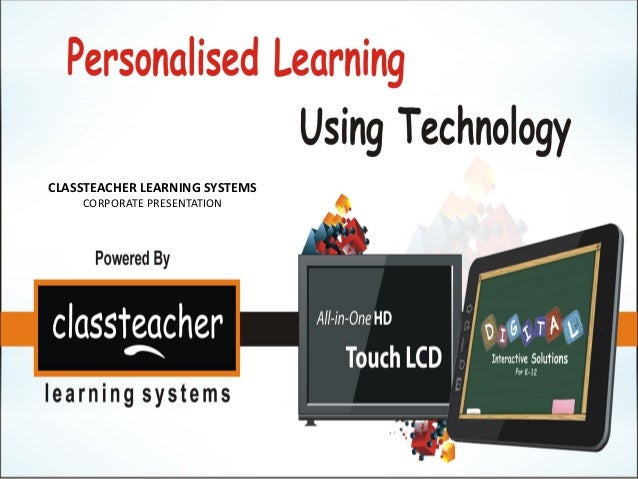 CLASSTEACHER LEARNING SYSTEMS    CORPORATE PRESENTATION
